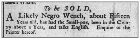 1731 11 17 Pennsylvania Gazette Page 4 Negro Wench Age 15